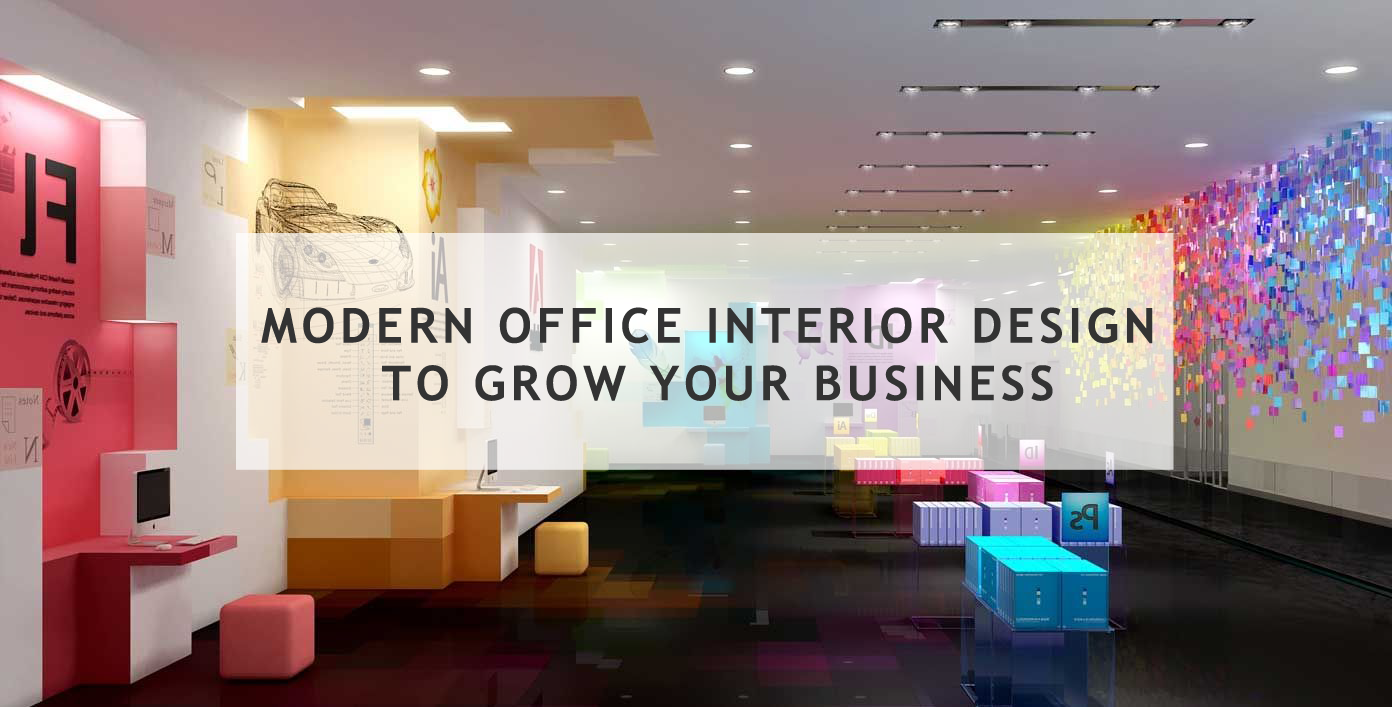 Modern Office Interior Design to Grow your Business